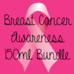 * Breast Cancer Awareness* Three 150ml Deal