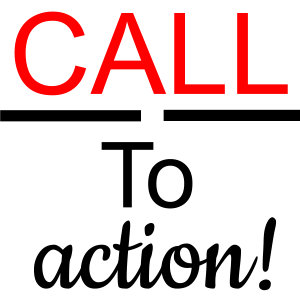 Call To Action!!!!